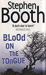 Blood on the Tongue by Stephen Booth (2007-08-05)