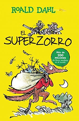 El Superzorro / Fantastic Mr. Fox por Roald Dahl