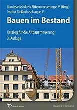 Bauen im Bestand: Katalog für die Altbauerneuerung hier kaufen