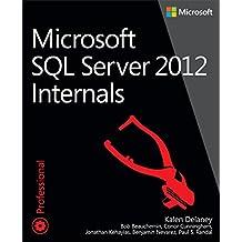 Microsoft SQL Server 2012 Internals (Developer Reference)