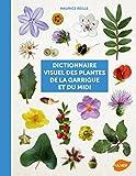 Dictionnaire visuel des plantes de la Garrigue et du Midi