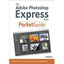The Adobe Photoshop Express Beta Pocket Guide (Peachpit Pocket Guide)