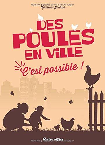 Des poules en ville : c'est possible !