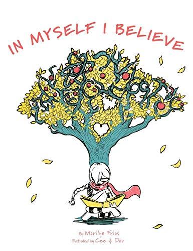 In Myself I Believe