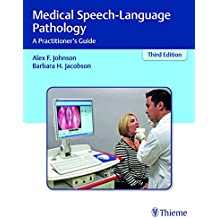 Medical Speech-Language Pathology: A Practitioner's Guide