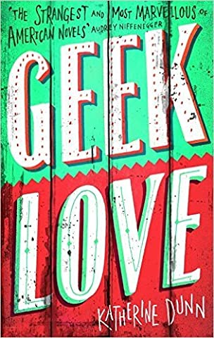[ GEEK LOVE BY DUNN, KATHERINE](AUTHOR)PAPERBACK