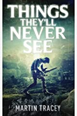 Things They'll Never See Paperback