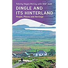 Dingle and its Hinterland: People, Places and Heritage