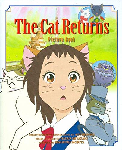 CAT RETURNS PICTURE BOOK (The Cat Returns)