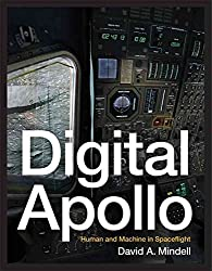[Digital Apollo: Human and Machine in Spaceflight] (By: David A. Mindell) [published: May, 2008]