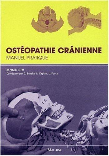 Ostéopathie crânienne : Manuel pratique de Torsten Liem ( 26 mars 2010 )