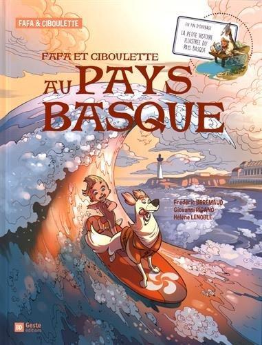 Fafa et Ciboulette au Pays Basque par Brremaud Frédéric