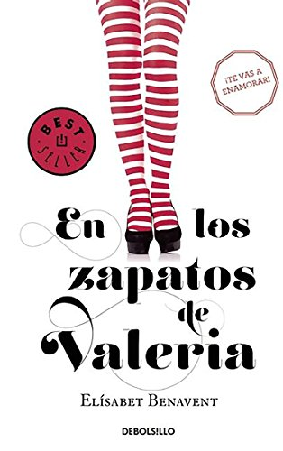 En los zapatos de Valeria (Saga Valeria 1) (BEST SELLER) por Elísabet Benavent