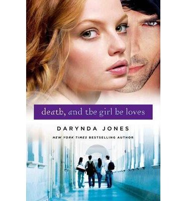 [(Death and the Girl He Loves)] [Author: Darynda Jones] published on (October, 2013)
