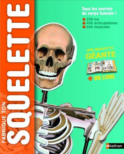 Fabrique ton squelette