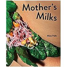 Mother's Milks