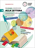 Alla lettera. Per la Scuola media. Con DVD-ROM. Con e-book. Con espansione online: 2