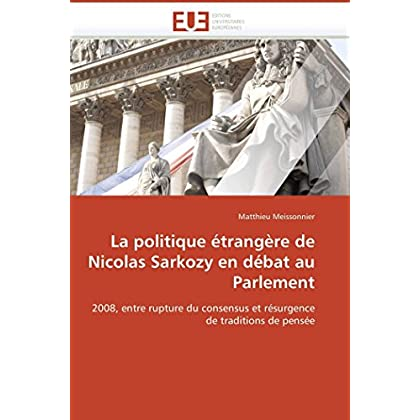 La politique étrangère de nicolas sarkozy en débat au parlement