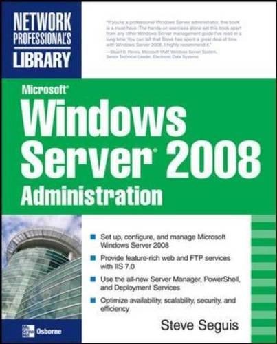 Microsoft Windows Server 2008 Administration (Consumer Application & Hardware - OMG)
