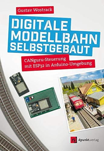 Digitale Modellbahn selbstgebaut: CANguru-Steuerung mit ESP32 in Arduino-Umgebung