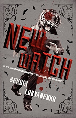 New Watch: Book Five (Night Watch) by Sergei Lukyanenko (2014-04-22)