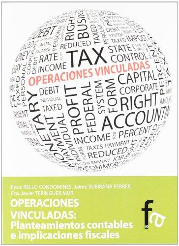 Operaciones Vinculadas - Planteamientos Contables E Implicaciones (Administracion - Empresa) por Aa.Vv.