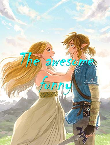 Memes  Happy: The Legend of Zelda Breath of the Wild  memes - A Funny Book About Horrible Things (English Edition)