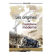 Les origines du capitalisme moderne (French Edition)