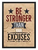 Best Frames With Quotes - Be Stronger Than Your Excuses Motivational Quote Framed Review