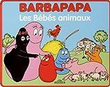 Barbapapa - Les Bébés animaux