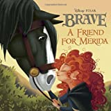 A Friend for Merida (Disney/Pixar Brave) (Pictureback(R)) by RH Disney (2012) Paperback