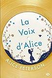 """Afficher """"La voix d'Alice"""""""