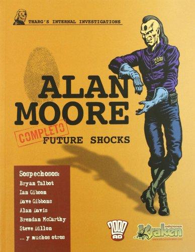 Future Shock (Alan Moore (kraken)) por Alan Moore