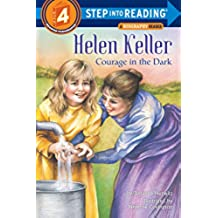 Helen Keller: Courage in the Dark (Step into Reading - Step 3)