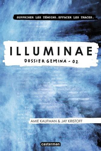 Illuminae (2) : Dossier Gemina : avec des illustrations de Marie Lu