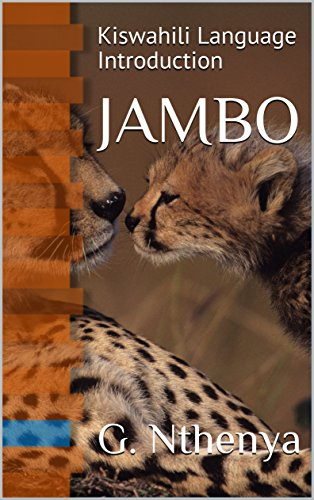 JAMBO: Kiswahili Language Introduction (English Edition)