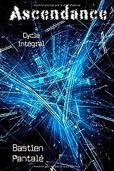 Ascendance: cycle intégral