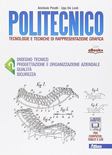 Politecnico. Con e-book. Con espansione online. Per gli Ist. tecnici: 2