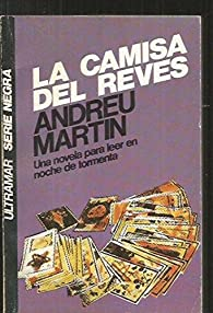 La camisa del revés par Andreu Martín Farrero