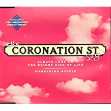 Coronation Street Single - Always Look On The Bright Side Of Life