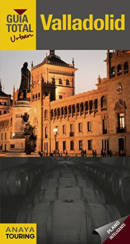 Valladolid (Urban) (Guía Total - Urban - España) por Anaya Touring