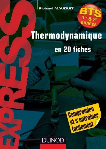 Thermodynamique en 20 fiches par Richard Mauduit