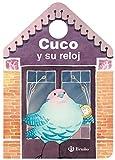 Cuco y su reloj (Castellano - A Partir De 0 Años - Manipulativos (Libros Para Tocar Y Jugar),...