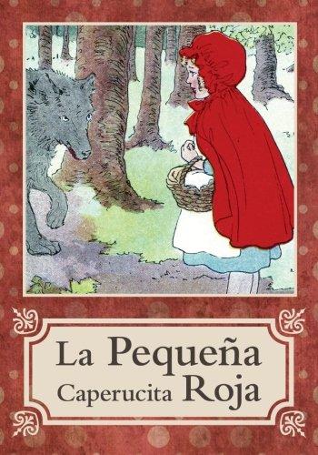 La Pequeña Caperucita Roja/Little Red Riding Hood