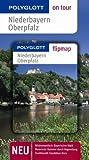 Niederbayern/Oberpfalz - Buch mit flipmap: Polyglott on tour Reiseführer - Christine Rettenmeier
