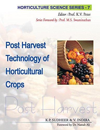 Post Harvest Technology of Horticultural Crops Vol.: 07: Horticulture Science Series por K.P. Sudheer
