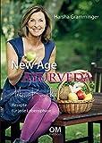 New Age Ayurveda - Mein Kochbuch: Rezepte für jede Lebensphase