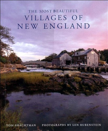 The Most Beautiful Villages of New England (Most Beautiful Villages) by Tom Shachtman (1997-10-31)
