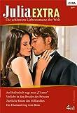 Julia Extra Band 0335: Ein Diamantring vom Boss / Auf Italienisch sagt man 'Ti amo' / Verliebt in den Bruder des Prinzen / Zärtliche Küsse des Milliardärs /