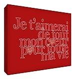 Feel Good Art Toile sur Cadre Je t'aimerai de Tout mon Coeur pour Toute ma Vie, Rouge 30 X 20 cm